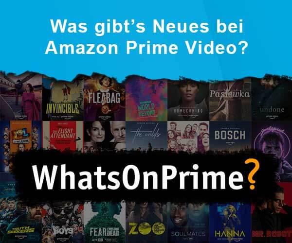 Nichts mehr verpassen bei Prime Video! - WhatsOnPrime