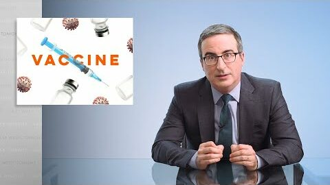 Last Week Tonight with John Oliver: Covid Vaccines