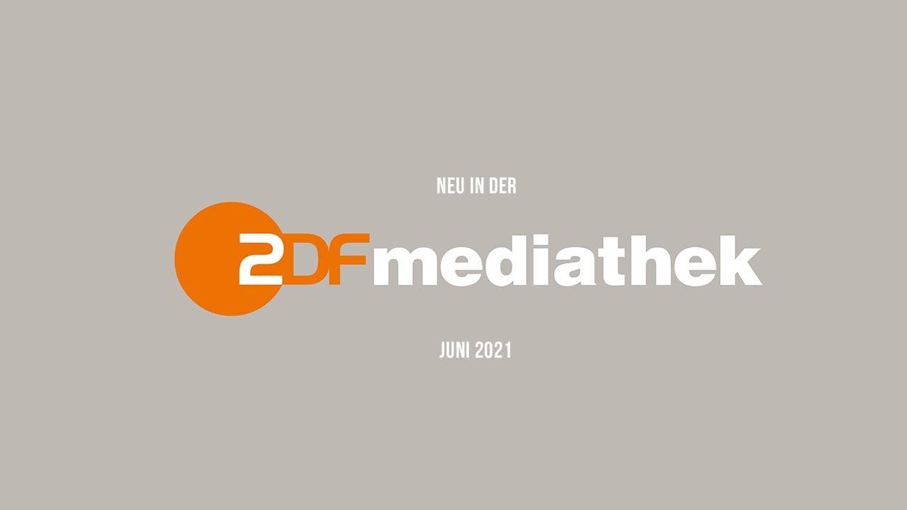 ZDFmediathek: Die neuen Serien(-Staffeln) im Juni 2021