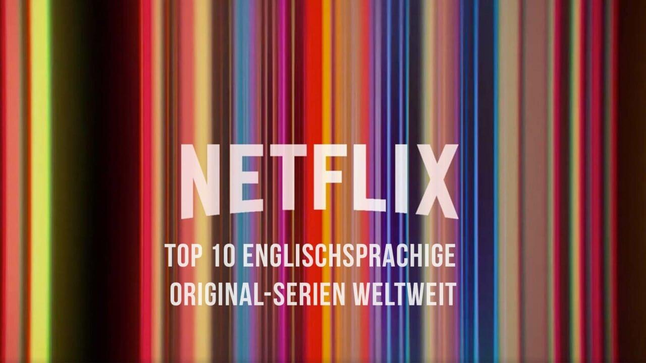 Netflix TOP 10: Das sind die erfolgreichsten englischsprachigen Original-Serien